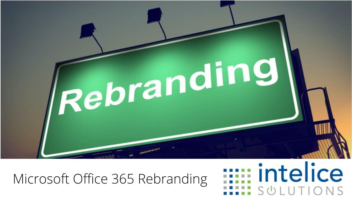 Microsoft Office 365 Rebranding