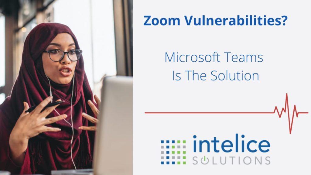 Zoom Vulnerabilities Microsoft Teams Washington DC