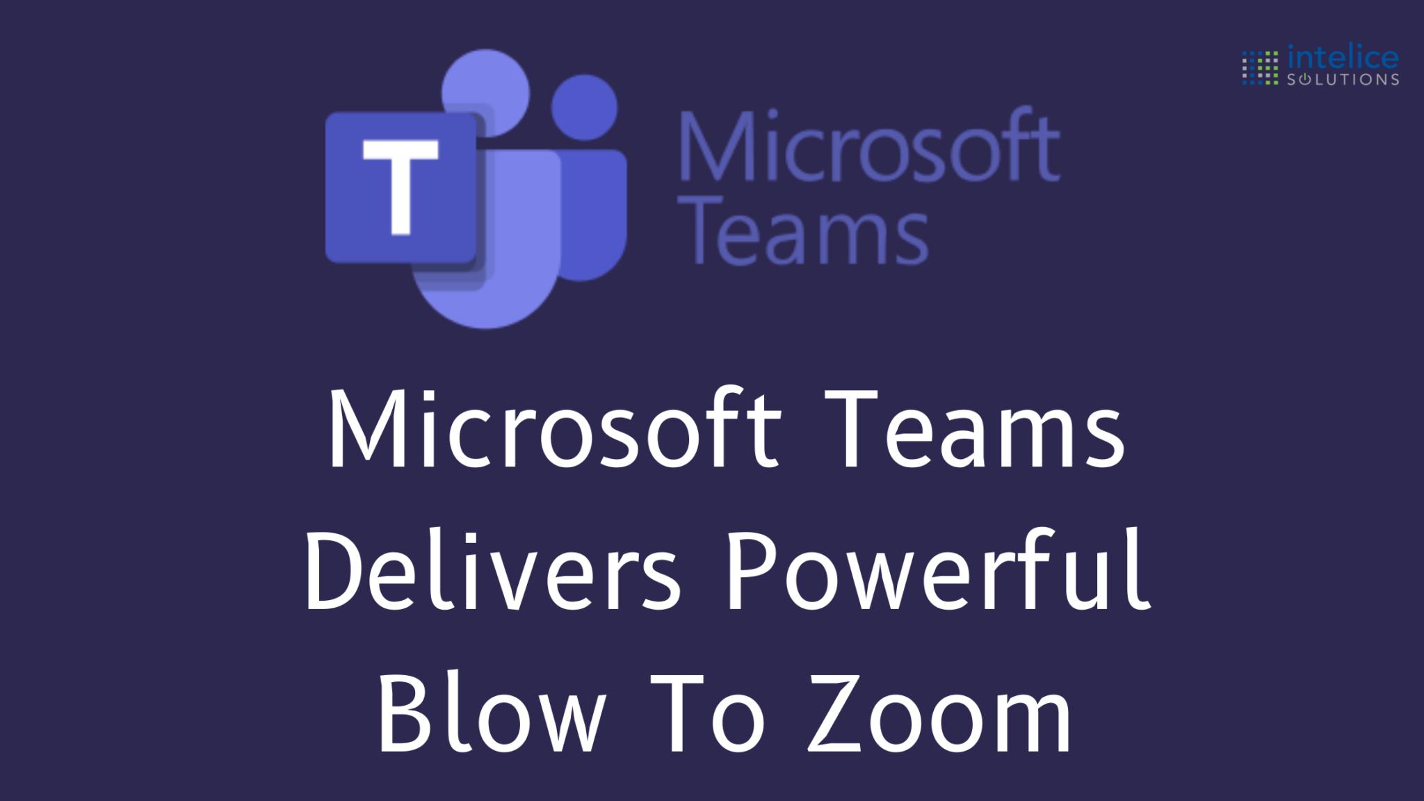 Microsoft Teams and Zoom